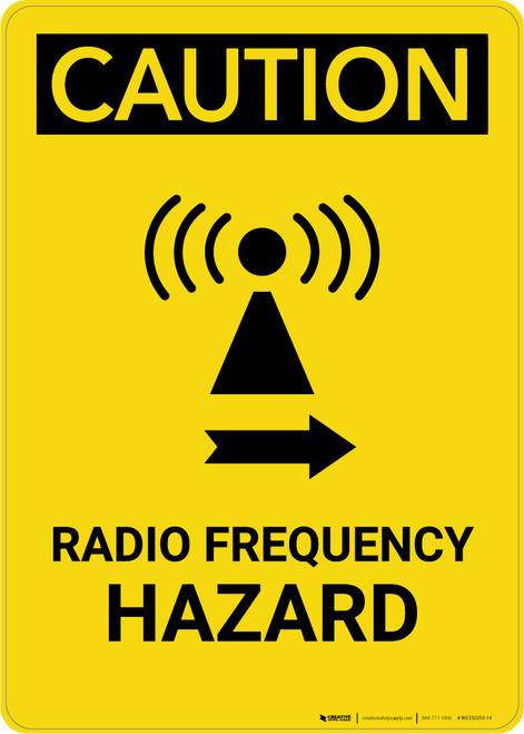 Caution: Radio Frequency Right Arrow - Portrait Wall Sign