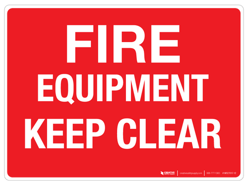 Fire Equipment - Keep Clear - Wall Sign