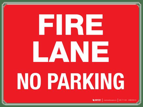 Fire Lane - No Parking - Wall Sign
