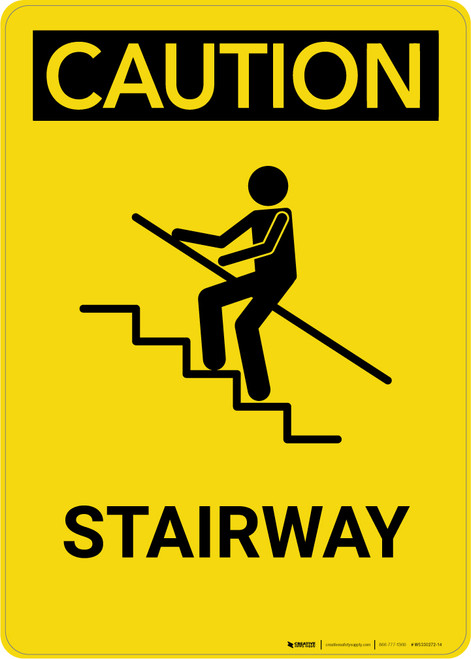 Caution: Stairway - Portrait Wall Sign