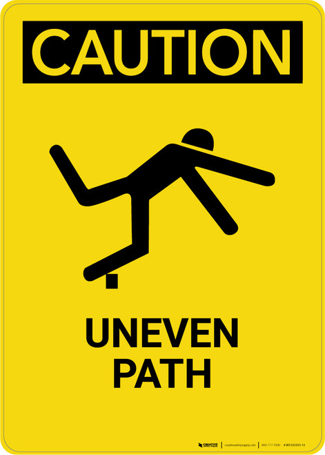 Caution: Uneven Path - Portrait Wall Sign