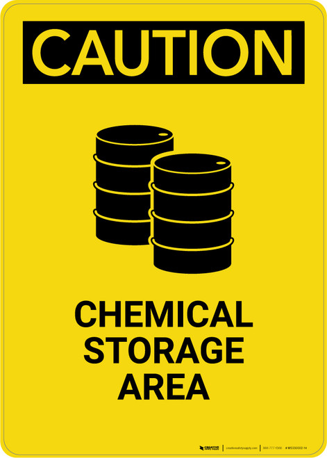 Caution: Chemical Storage Area Yellow2 - Portrait Wall Sign