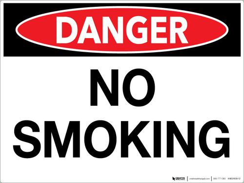 Danger: No Smoking - Wall Sign