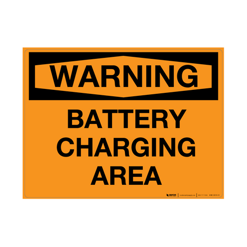 Warning: Battery Charging Area - Wall Sign