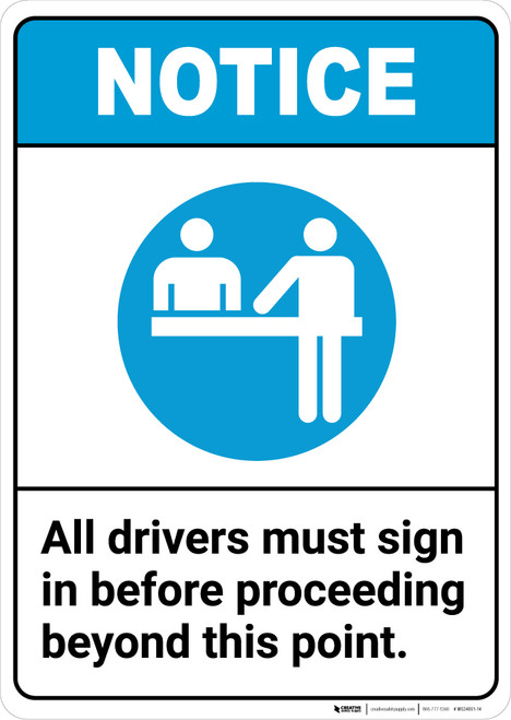 Notice: All Drivers Must Sign In Before Proceeding ANSI - Portrait Wall Sign