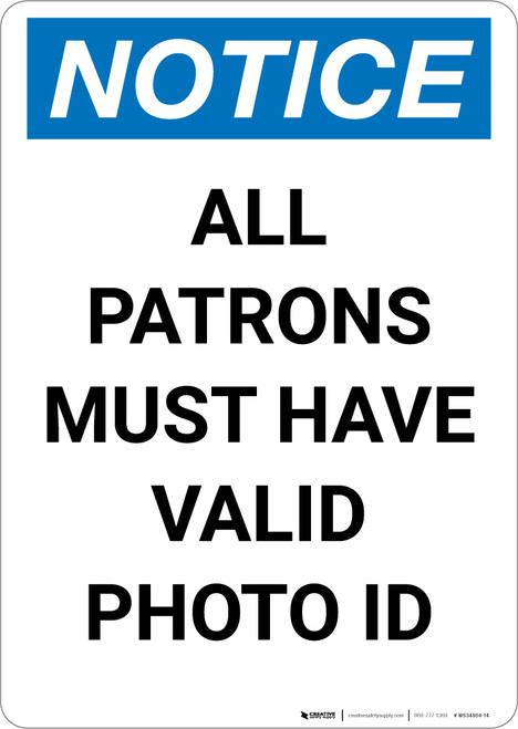 Notice: All Patrons Must Have Valid Photo Id - Portrait Wall Sign