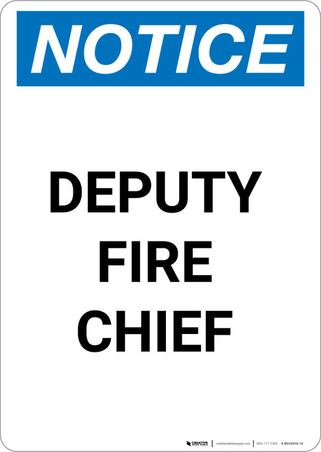 Notice: Deputy Fire Chief - Portrait Wall Sign