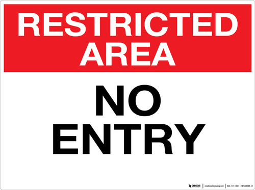 Restricted Area: No Entry - Wall Sign