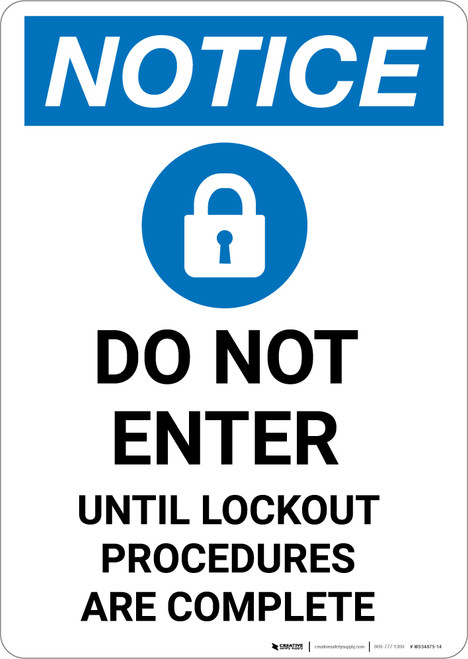 Notice: Do Not Enter Until Lockout Procedures Are Complete - Portrait Wall Sign
