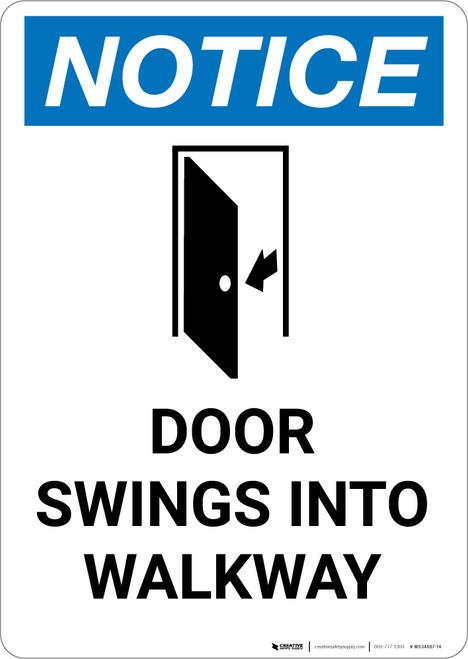 Notice: Door Swings Into Walkway with Icon - Portrait Wall Sign