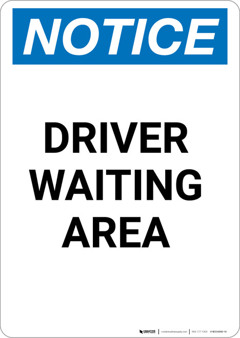 Notice: Driver Waiting Area - Portrait Wall Sign