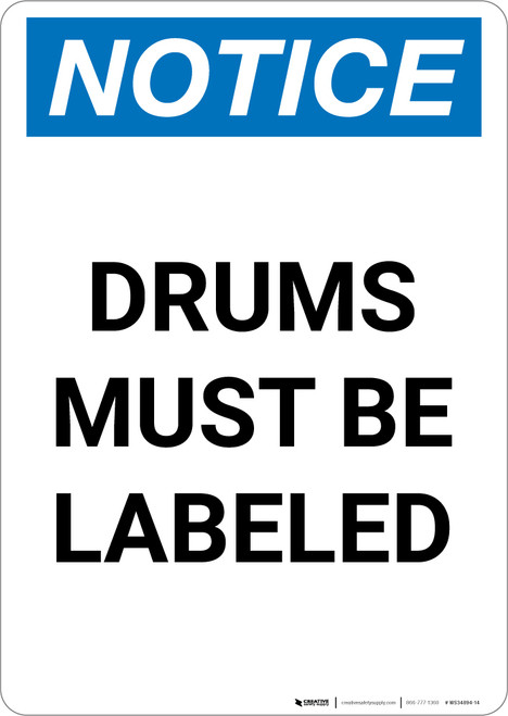 Notice: Drums Must Be Labeled - Portrait Wall Sign