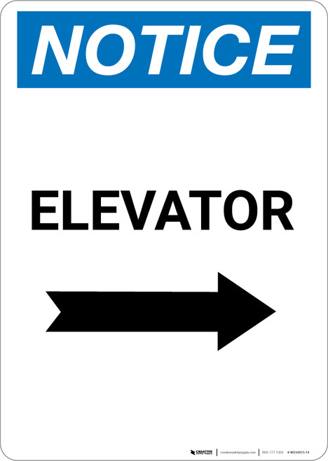 Notice: Elevator With Right Arrow - Portrait Wall Sign