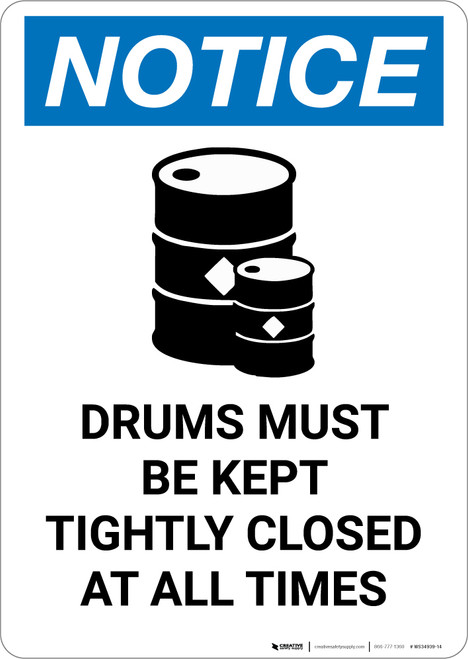 Notice: Empty Drums Must be Kept Closed with Icon - Portrait Wall Sign