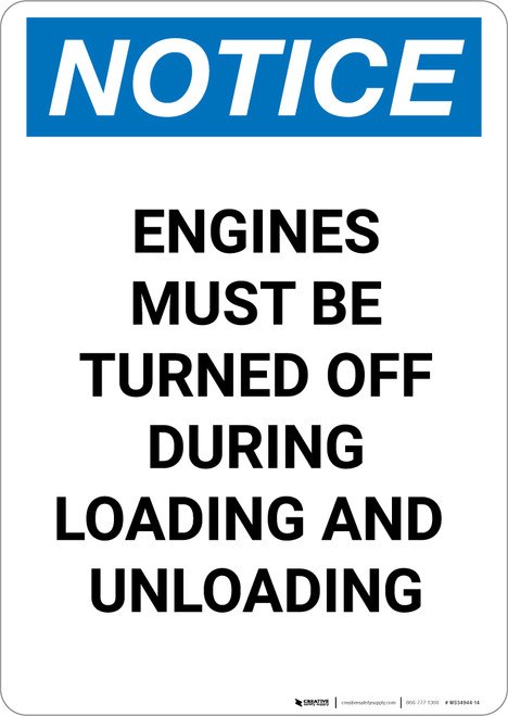 Notice: Engines Turned Off During Loading and Unloading - Portrait Wall Sign