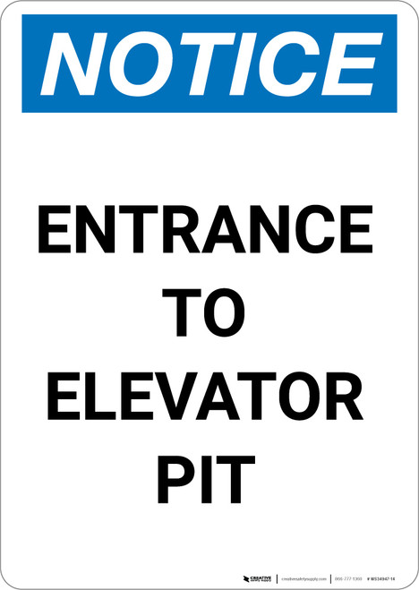 Notice: Entrance to Elevator Pit - Portrait Wall Sign