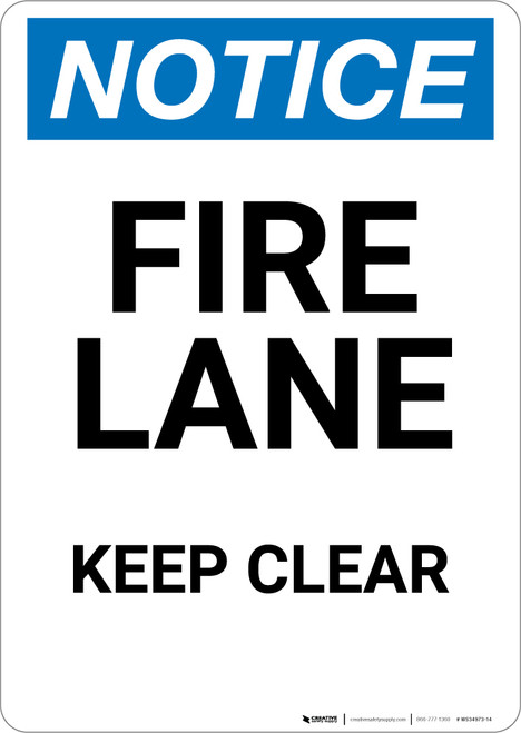 Notice: Fire Lane Keep Clear - Portrait Wall Sign