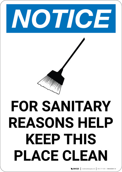 Notice: For Sanitary Reasons Help Keep Place Clean Broom Icon - Portrait Wall Sign