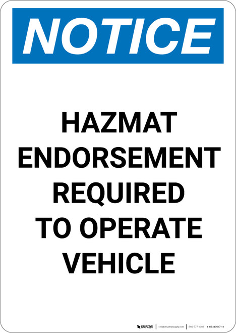 Notice: Hazmat Endorsement Required to Operate Vehicle - Portrait Wall Sign