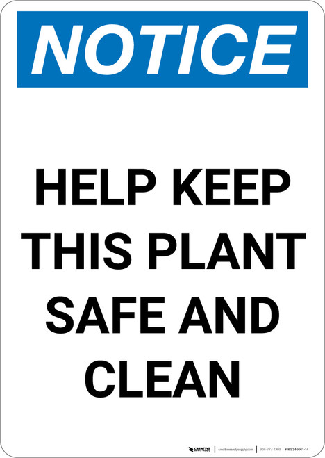 Notice: Help Keep This Plant Safe and Clean - Portrait Wall Sign