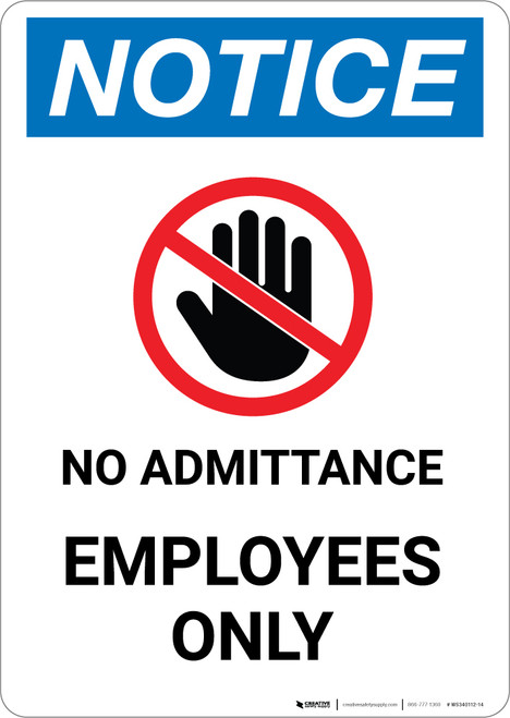 Notice: No Admittance Employees Prohibition Icon - Portrait Wall Sign