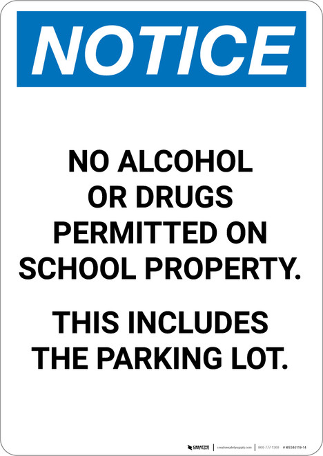 Notice: No Alcohol Or Drugs On School Property Including Parking Lot - Portrait Wall Sign