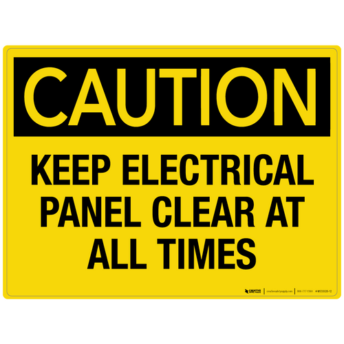 Caution: Keep Electrical Panel Clear at all Times - Wall Sign