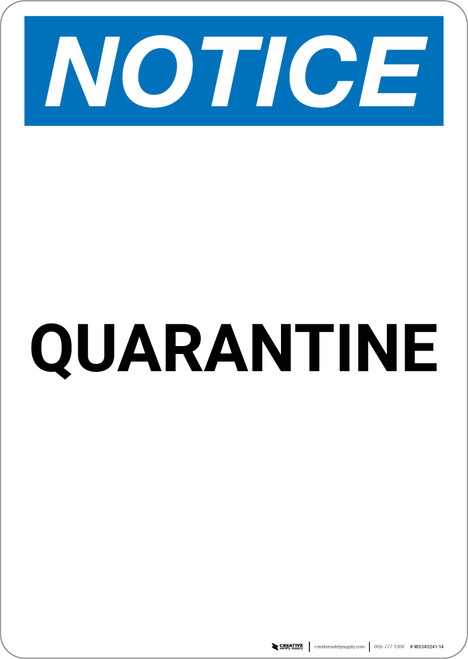 Notice: Quarantine - Portrait Wall Sign