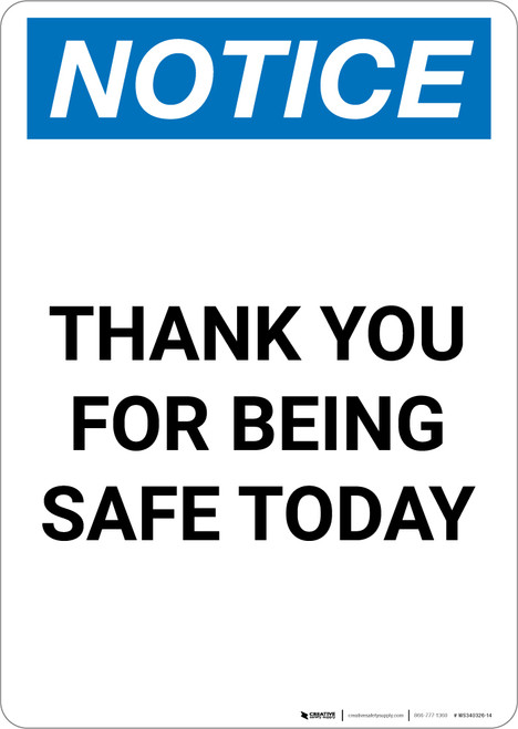 Notice: Thank You For Being Safe Today - Portrait Wall Sign