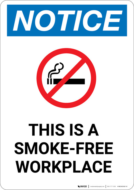 Notice: This is a Smoke-Free Workplace - Portrait Wall Sign