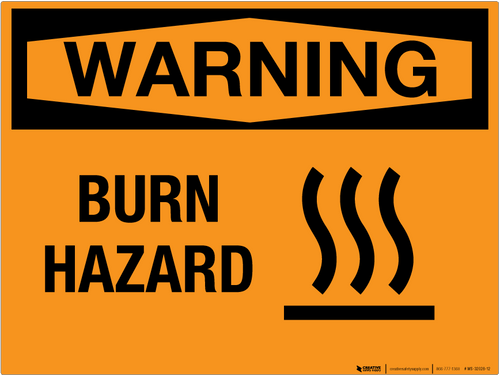Warning: Burn Hazard - Wall Sign
