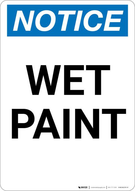 Notice: Wet Paint - Portrait Wall Sign