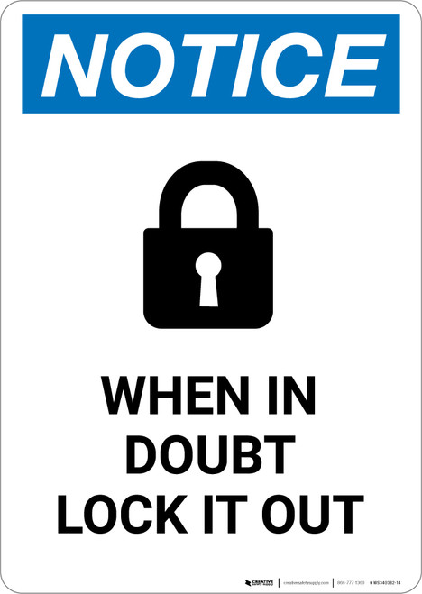 Notice: When In Doubt Lock It Out Lock Icon - Portrait Wall Sign