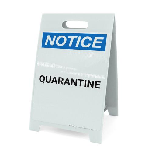 Notice: Quarantine - A-Frame Sign