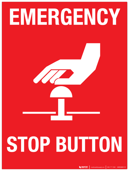 Emergency Stop Button - Wall Sign