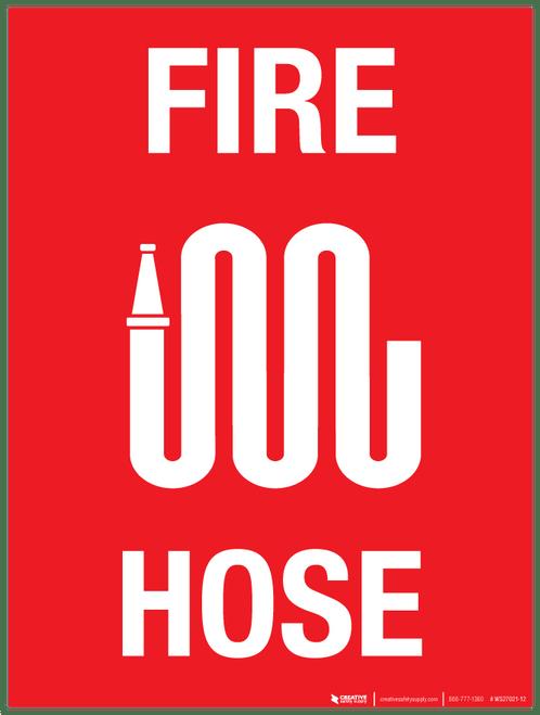 Fire Hose - Wall Sign