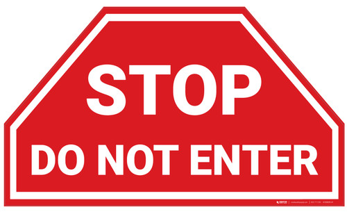 Stop Do Not Enter - Floor Marking Sign