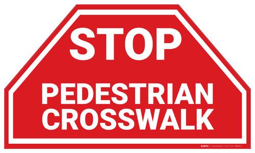 Stop Pedestrian Crosswalk - Floor Marking Sign