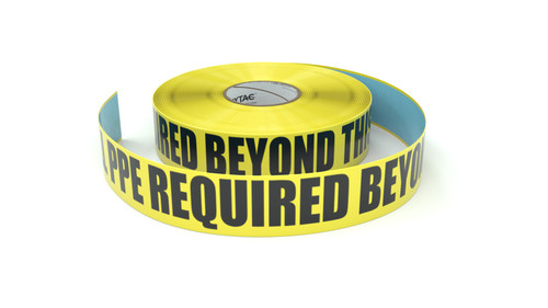 All PPE Required Beyond This Point - Inline Printed Floor Marking Tape