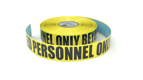 Authorized Personnel Only Beyond This Point - Inline Printed Floor Marking Tape