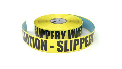 Caution - Slippery When Wet - Inline Printed Floor Marking Tape