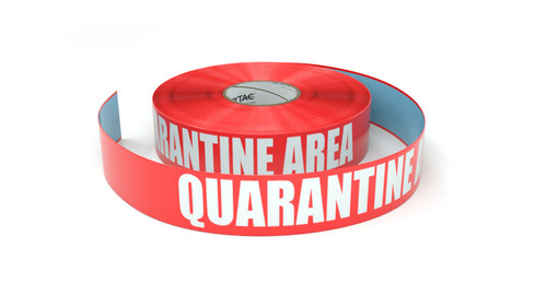 Quarantine Area - Inline Printed Floor Marking Tape