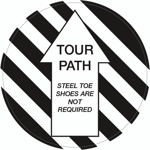Tour Path Steel Toe Shoes Are Not Required Floor Sign