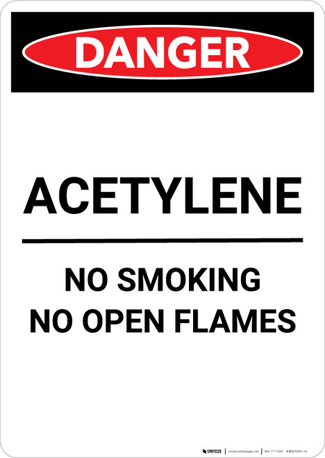 Acetylene No Smoking No Open Flames - Portrait Wall Sign