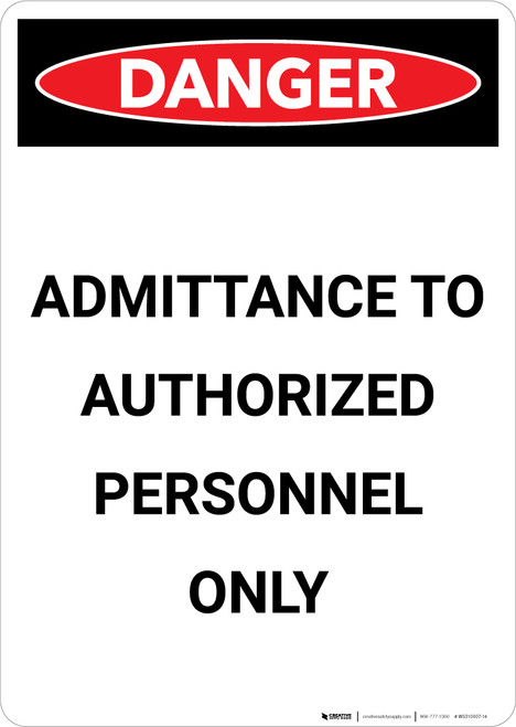 Admittance to Authorized Personal Only - Portrait Wall Sign