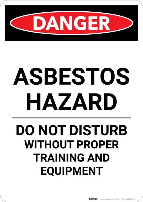 Asbestos Hazard Do Not Disturb - Portrait Wall Sign