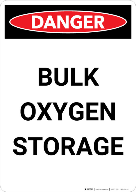 Bulk Oxygen Storage - Portrait Wall Sign
