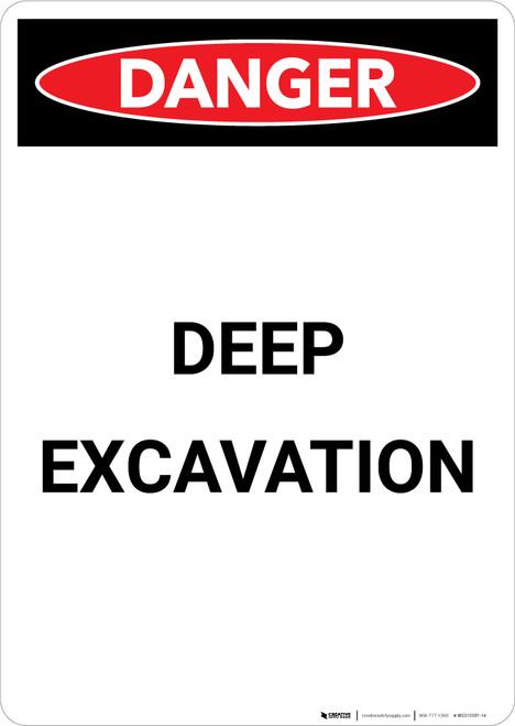 Deep Excavation - Portrait Wall Sign