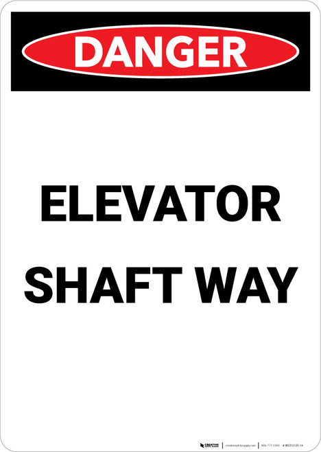 Elevator Shaft Way - Portrait Wall Sign