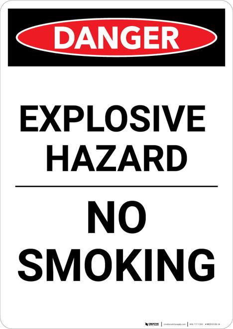 Explosive Hazard No Smoking - Portrait Wall Sign